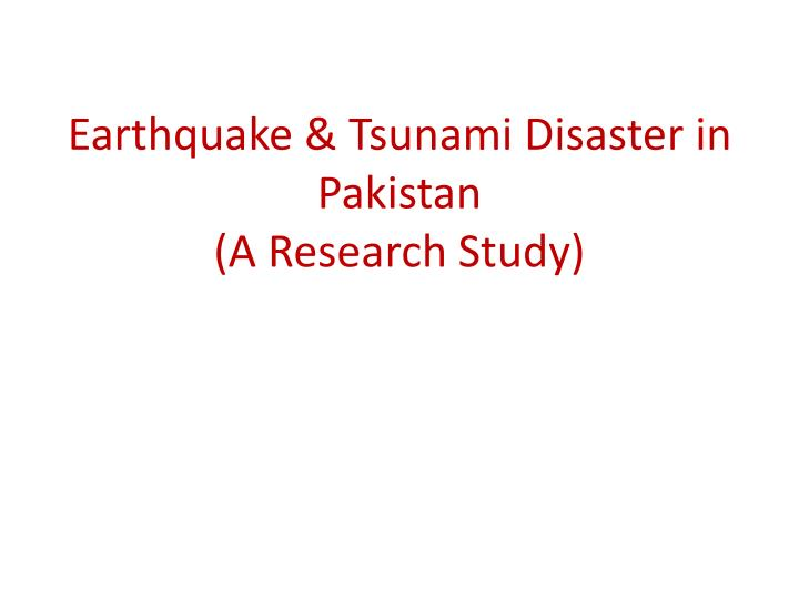 Earthquake & Tsunami Disaster in Pakistan