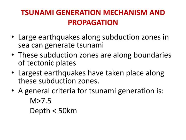 Tsunami generation mechanism and propagation