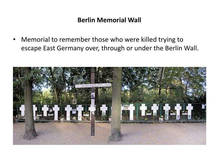 Berlin Memorial Wall