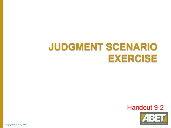 Judgment Scenario Exercise