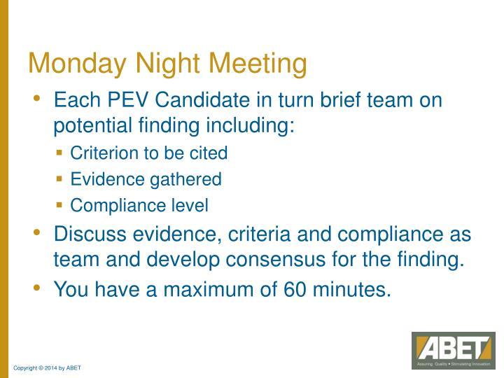 Monday Night Meeting