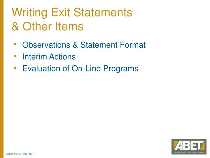 Writing Exit Statements