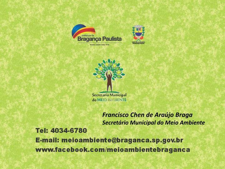 Francisco Chen de Araújo Braga