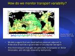 how do we monitor transport variability