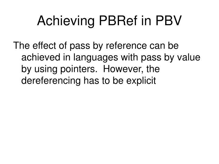 Achieving PBRef in PBV