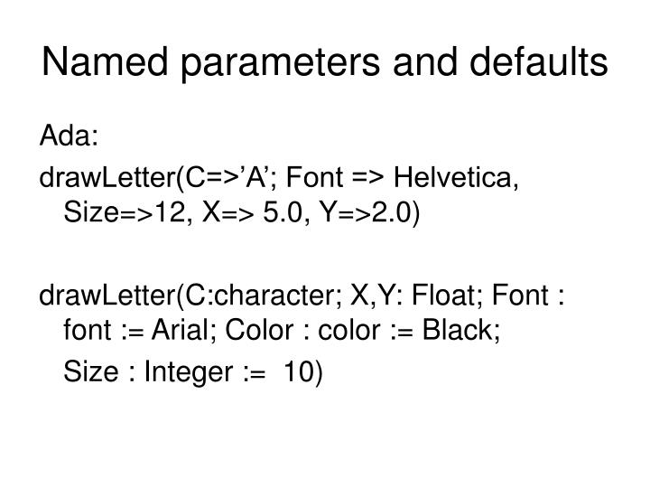 Named parameters and defaults