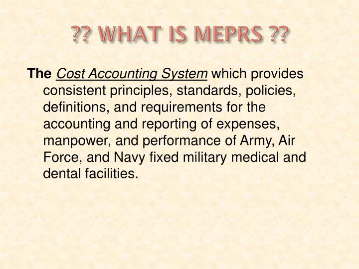 ?? WHAT IS MEPRS ??