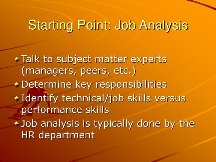 Starting Point: Job Analysis