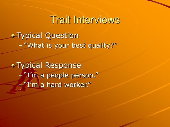 Trait Interviews