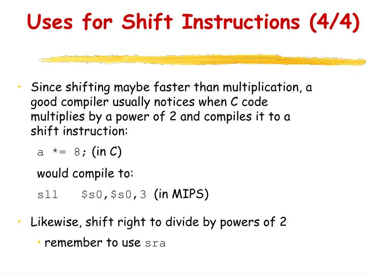Uses for Shift Instructions (4/4)