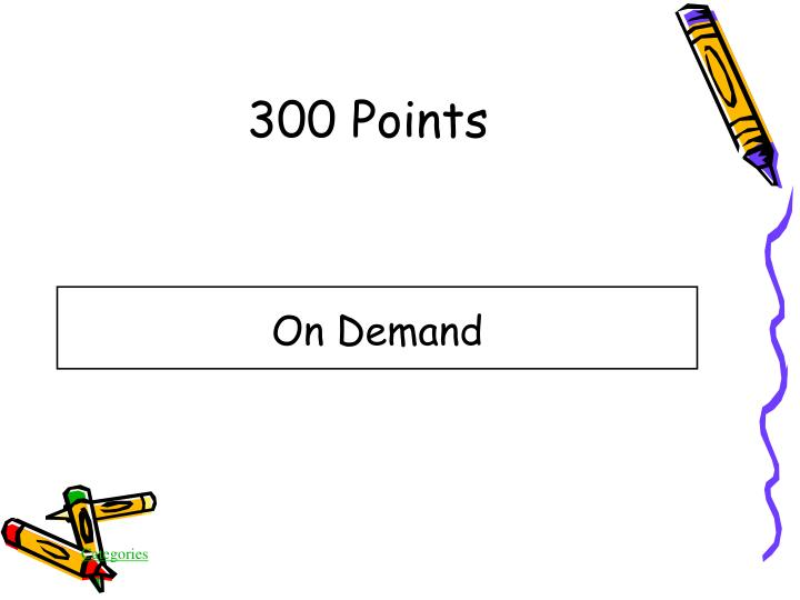 300 Points
