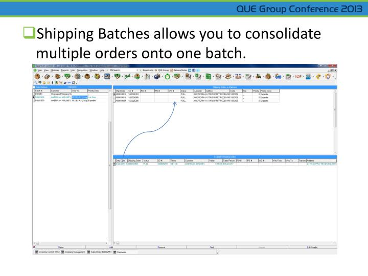 Shipping Batches allows you to consolidate multiple orders onto one batch.