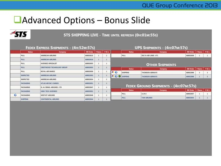 Advanced Options – Bonus Slide