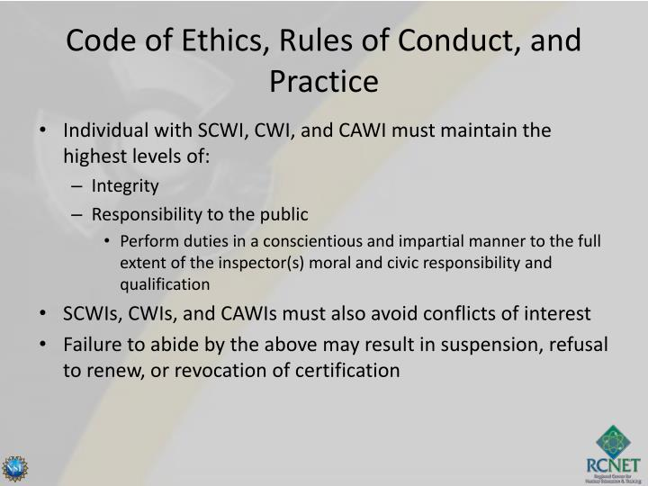 Code of Ethics, Rules of Conduct, and Practice
