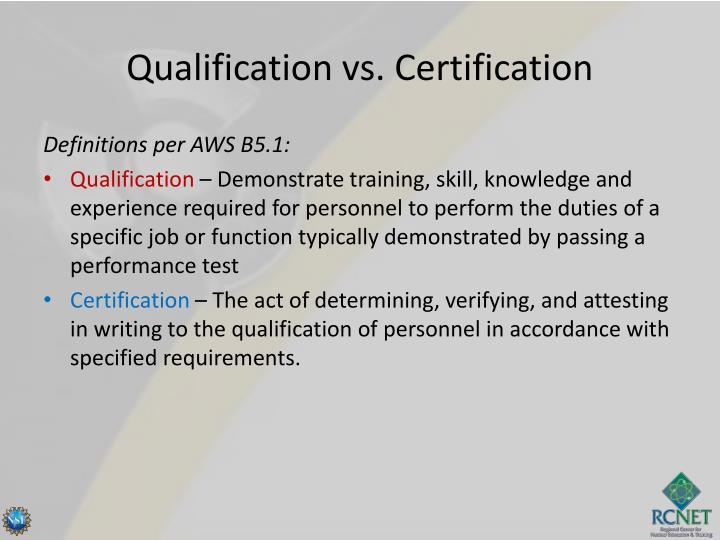 Qualification vs. Certification