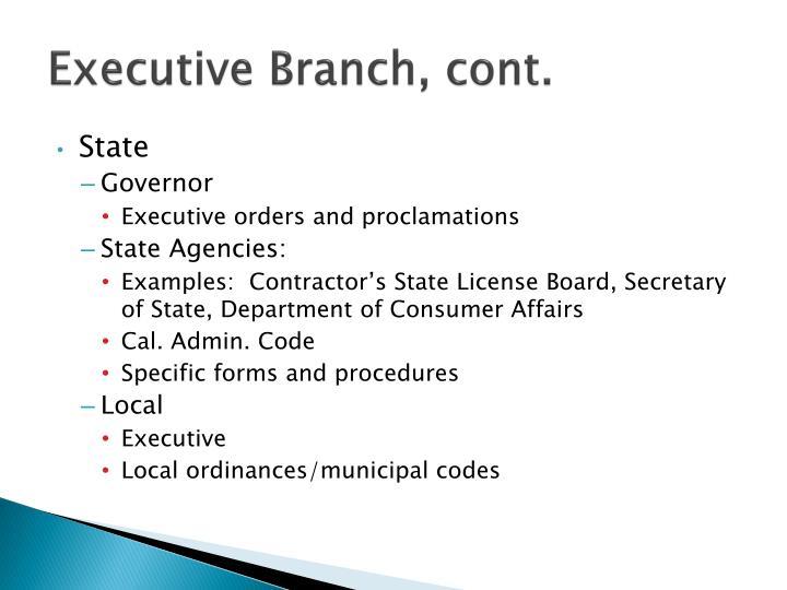Executive Branch, cont.