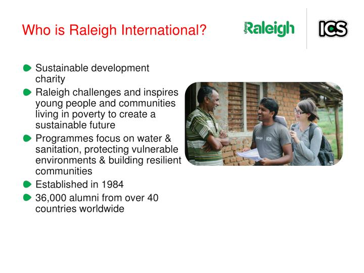 Who is Raleigh International?