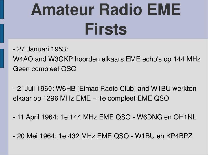 Amateur Radio EME Firsts