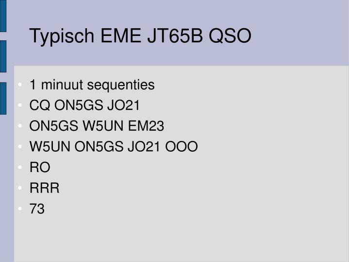 Typisch EME JT65B QSO