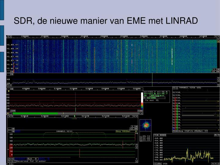 SDR, de nieuwe manier van EME met LINRAD