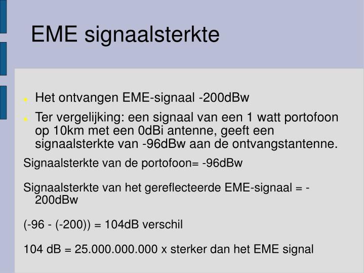 EME signaalsterkte