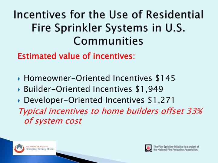Incentives for the Use of Residential Fire Sprinkler Systems in U.S. Communities