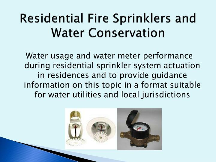 Residential fire sprinklers and water conservation