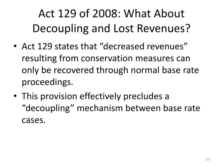 Act 129 of 2008: What About Decoupling and Lost Revenues?
