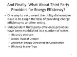 and finally what about third party providers for energy efficiency