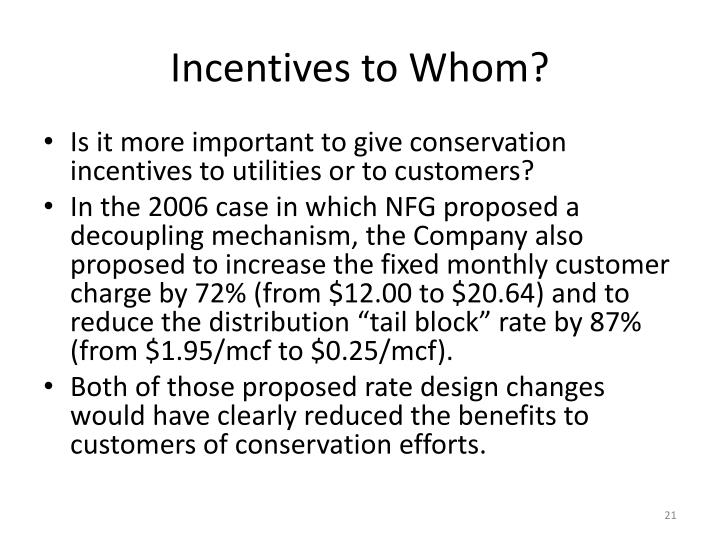 Incentives to Whom?