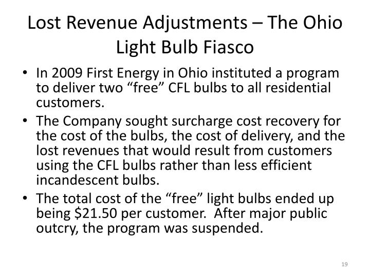 Lost Revenue Adjustments – The Ohio Light Bulb Fiasco