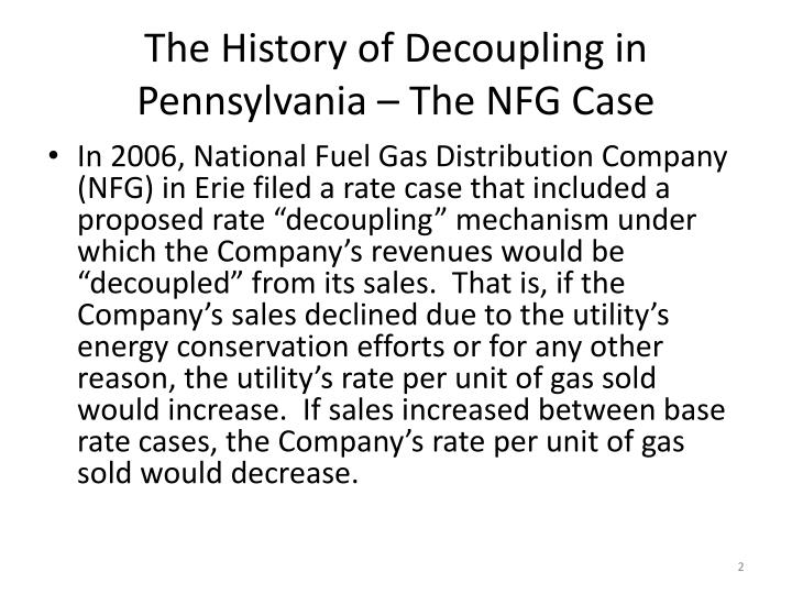 The history of decoupling in pennsylvania the nfg case