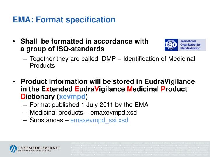 EMA: Format specification