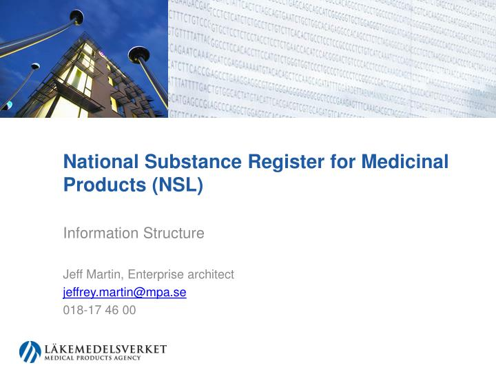 National substance register for medicinal products nsl