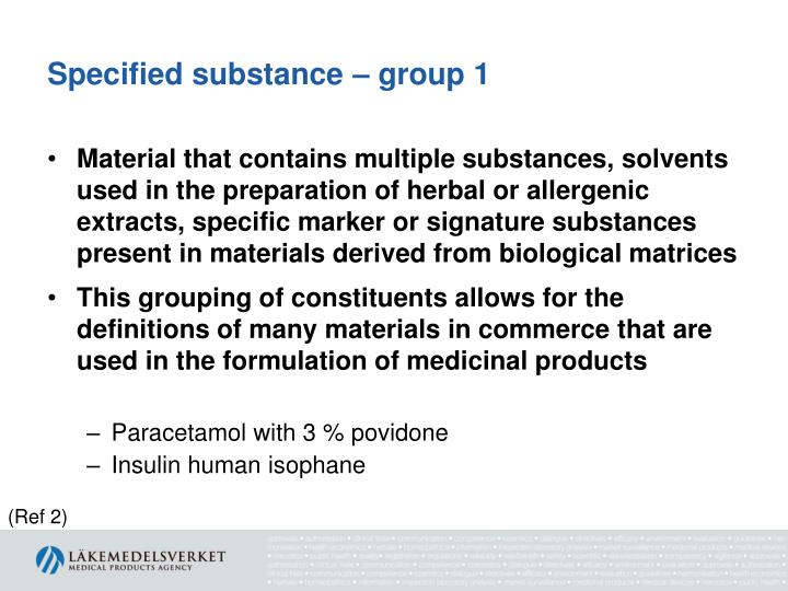 Specified substance – group 1