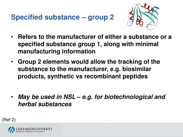 Specified substance – group 2