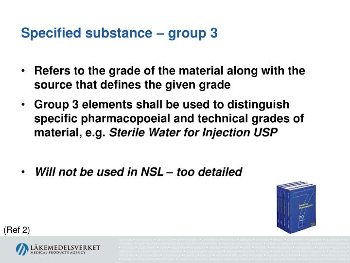 Specified substance – group 3