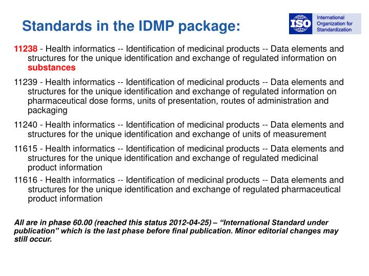 Standards in the IDMP package: