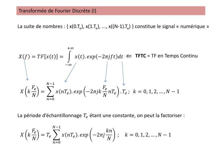 Transformée de Fourier Discrète (I)