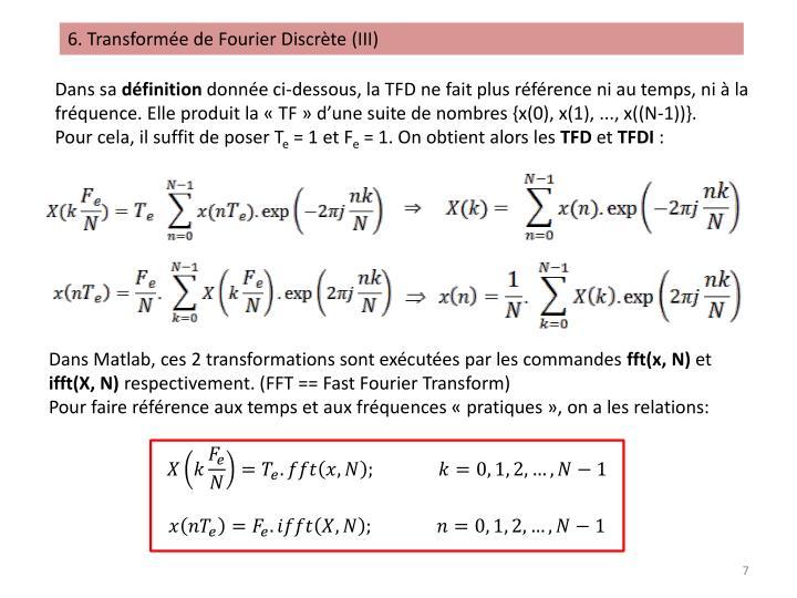 6. Transformée de Fourier Discrète (III)
