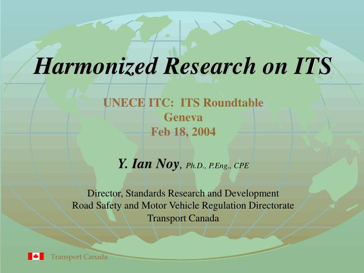 Harmonized research on its