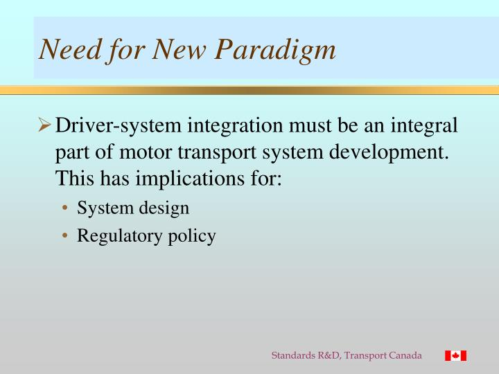 Need for New Paradigm