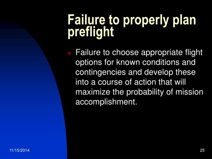 Failure to properly plan preflight