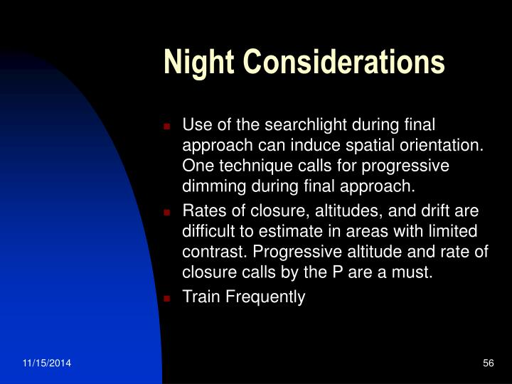Night Considerations