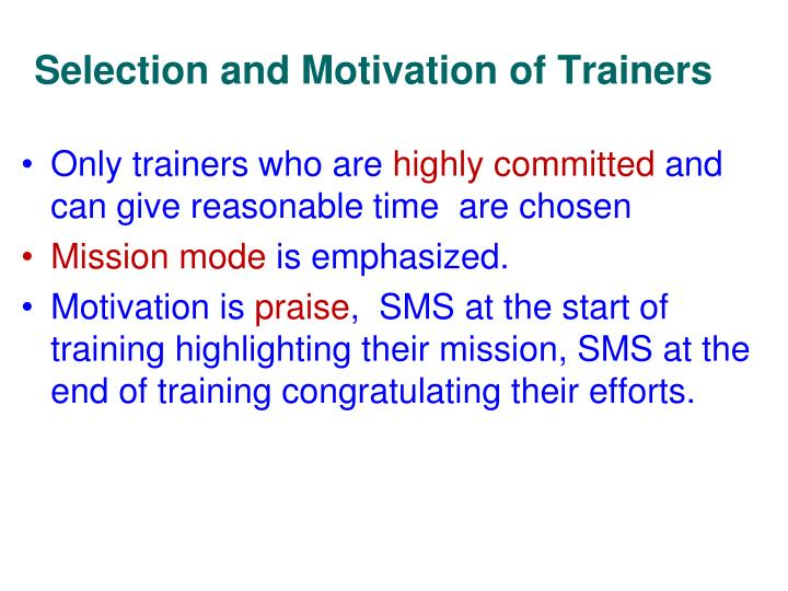 Selection and Motivation of Trainers