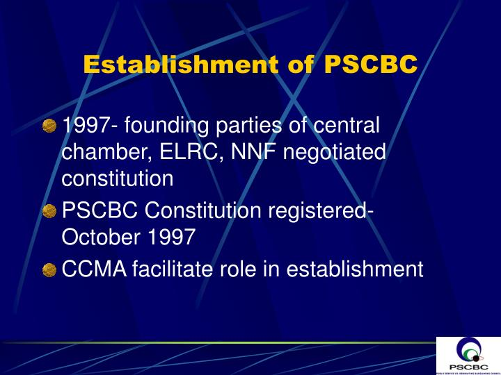 Establishment of PSCBC