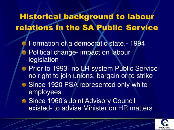 Historical background to labour relations in the SA Public