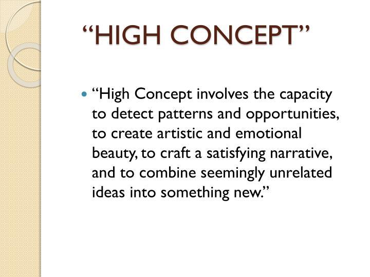 """""""HIGH CONCEPT"""""""