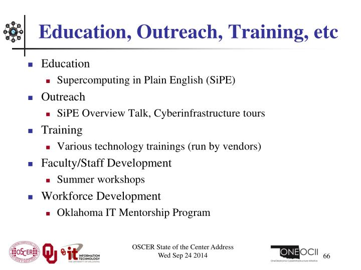 Education, Outreach, Training,