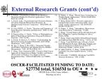 external research grants cont d9